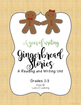 Gingerbread Stories Study: Reading and Writing Unit for Gr