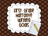 Narrative Writing Goals {First Grade}