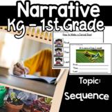 Narrative Writing Google classroom Sequence Kindergarten 1st