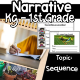 Narrative Writing Google classroom Sequence Kindergarten 1