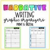 Narrative Writing Graphic Organizers | Print & Digital Ver