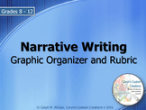 Narrative Writing - Graphic Organizer and Rubric
