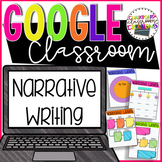 Narrative Writing Graphic Organizers for Google Classroom