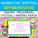 Narrative Writing - Graphic Organizers & Writing Paper {Differentiated}
