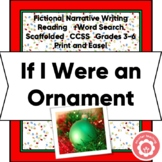 Christmas Fictional Narrative Writing and Bulletin Bd. CCSS Grades 3-6