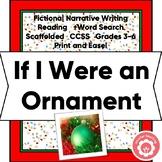 Christmas Fictional Narrative Writing CCSS Grades 3-6 Prin