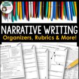 Narrative Writing - Graphic Organizers, Examples, Rubrics