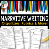 Narrative Writing - Graphic Organizers, Examples, Rubrics and More!