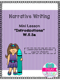 Narrative Writing- Introductions Mini Lesson