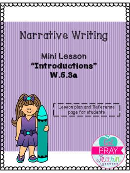 Narrative Writing- Introductions Mini Lesson