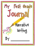 Narrative Writing Journal for first, second, third