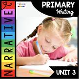 Narrative Writing - Kindergarten and First Grade - Personal Narrative - Workshop