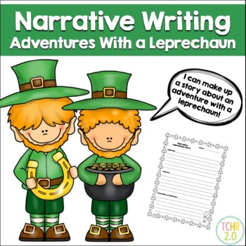 Leprechaun Narrative Writing St. Patrick's Day