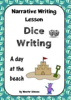 Narrative Writing Lesson - Dice Writing:  A day in the beach