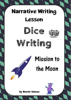 Narrative Writing Lesson - Dice Writing:  Mission to the Moon