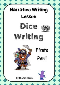 Narrative Writing Lesson - Dice Writing:  Pirate Peril