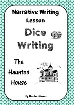Narrative Writing Lesson - Dice Writing:  The Haunted House