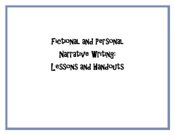 Narrative Writing Lessons and Handouts