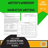 Writer's Workshop: Narrative Writing - Kindergarten, 1st,