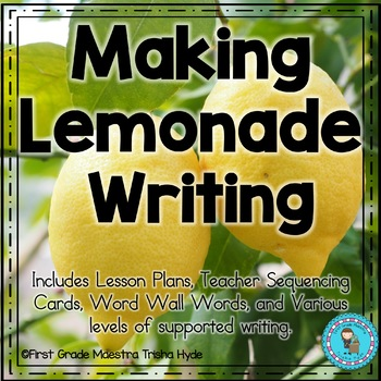 Narrative Writing Making Lemonade with Sequencing Cards