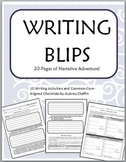 Narrative Writing Middle Grades Writing Blips