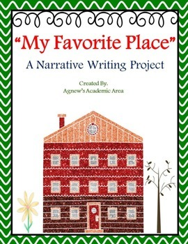 "Narrative Writing ""My Favorite Place"""