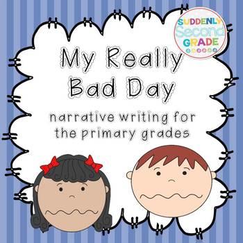 Narrative Writing: My Really Bad Day