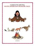 Narrative Writing: Native American Trickster Tales