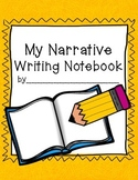 Narrative Writing Notebook
