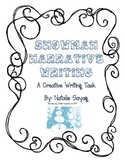 Narrative Writing Organizer - A Snowman Who Comes to Life!