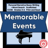 Personal Narrative Writing: Memorable Events Scaffolded
