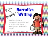 Narrative Writing Pick-a-Prompt (common core aligned)