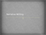 Narrative Writing Powerpoint