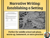 Narrative Writing Practice-Setting