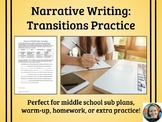 Narrative Writing Practice-Transitions