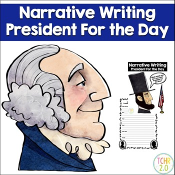 Adventures as the President  for the Day Narrative Writing