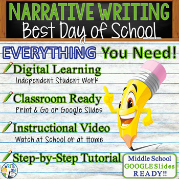 NARRATIVE WRITING PROMPT - Best Day - Middle School
