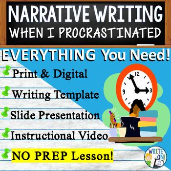 NARRATIVE WRITING PROMPT - Procrastination - High School