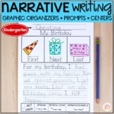 Narrative Writing Prompts Graphic Organizers and Centers - Kindergarten