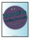 Narrative Writing Prompts Templates - Packet (Bundle)