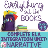 Narrative Writing, Reading, and Mentor Sentence Integration Unit [GRADES 4-5]