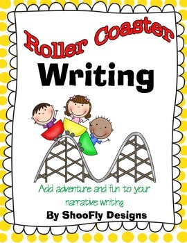 Narrative Writing, Roller Coaster Style