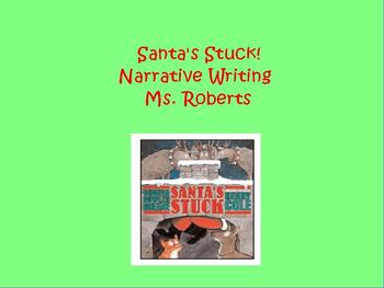Narrative Writing: Santa's Stuck!