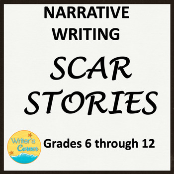 Scar Stories, Narrative Writing, CCSS, Memoir Writing, Short Story, Sub Plan