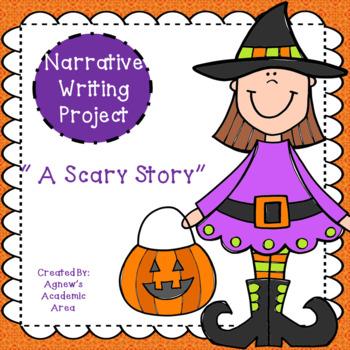 "Narrative Writing ""Scary Story"""
