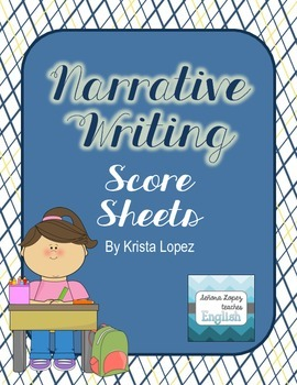 Narrative Writing Score Sheets