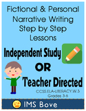 Narrative Writing Self Guided Step by Step CCSS.ELA-LITERACY.W.3