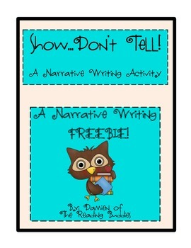 Narrative Writing: Show...Don't Tell