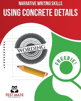 Narrative Writing Skills: Using Concrete Details (Common Core Writing)