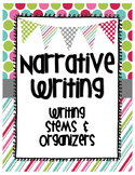 Narrative Writing Stems and Organizer